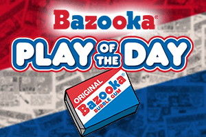 Bazooka Play of the Day