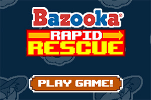Bazooka Joe Rapid Rescue