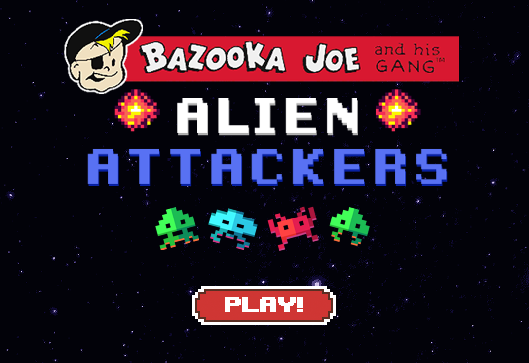 Bazooka Joe Alien Attackers